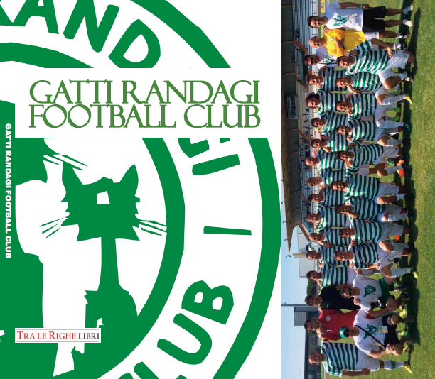 Libro Gatti Randagi Football Club